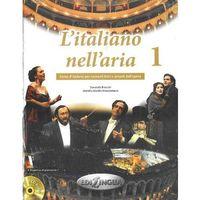 L'Italiano nell'aria, m. 2 Audio-CDs. Vol.1, Brioschi Donatella