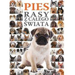 Pies. Rasy z całego świata (kategoria: Hobby i poradniki)