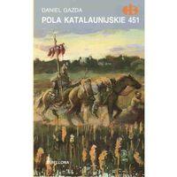 Pola Katalaunijskie 451, pozycja wydawnicza