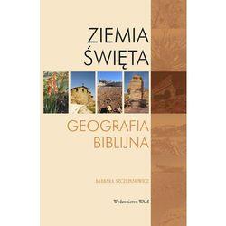 Ziemia Święta - Szczepanowicz Barbara - Dostępne od: 2014-08-30, rok wydania (2014)