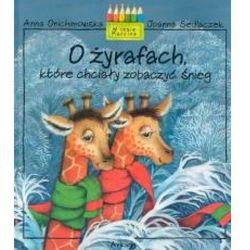 O żyrafach, które chciały zobaczyć śnieg (kategoria: Książki dla dzieci)