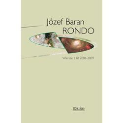 Rondo. Wiersze Z Lat 2006 - 2009 (Zysk i S-ka)