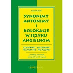 Synonimy, antonimy i kolokacje w języku angielskim, książka z ISBN: 9788360238349