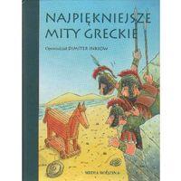 Najpiękniejsze mity greckie (9788372782786)