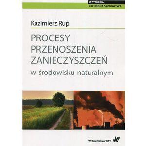 Procesy przenoszenia zanieczyszczeń w środowisku naturalnym, Wydawnictwo Naukowe Pwn