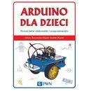 Arduino dla Dzieci. Poznaj Świat Elektroniki i Programowania, oprawa miękka