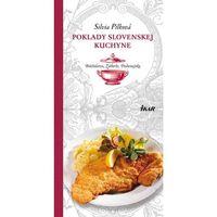 Poklady slovenskej kuchyne: Bratislava, Záhorie, Podunajsko Pilková Silvia (9788055132266)