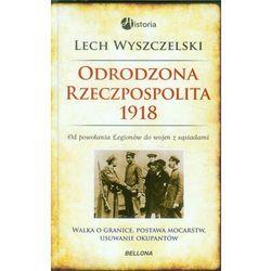 Odrodzona Rzeczpospolita 1918, książka w oprawie twardej