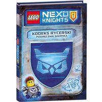 Lego Nexo Knights. Kodeks rycerski. Podręcznik giermka, oprawa twarda