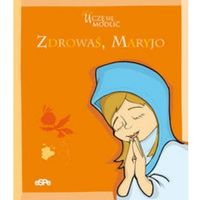 Zdrowaś, Maryjo (kategoria: Książki religijne)