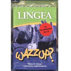 WAZZUP Słownik slangu i potocznej angielszczyzny (ISBN 9788362169887)