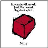 Emi music Kaczmarski, j. , gintrowski, p. , lapinski, z. - mury (re-edycja)