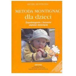 METODA MONTIGNAC DLA DZIECI. Zapobieganie i leczenie otyłości dziecięcej