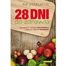 28 dni do zdrowia - Rip Esselstyn (224 str.)