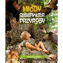 Młody Obserwator Przyrody Encyklopedia - Joanna Liszewska, Marta Maruszczak, Grażyna Maternicka, MULTICO