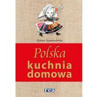 Polska kuchnia domowa - Hanna Szymanderska (9788379931378)