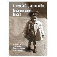 Humor ho! Tomáš Janovic