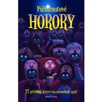 Půlminutové horory - 72 příběhů, které vás nenechají spát (9788020425829)