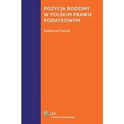 Pozycja rodziny w polskim prawie podatkowym, książka w oprawie twardej