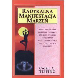 Radykalna manifestacja marzeń (ISBN 9788387025700)