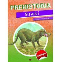 Prehistoria Ssaki. Zeszyt edukacyjny - Praca zbiorowa (9788378603429)