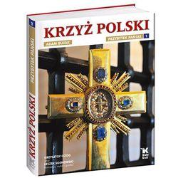 Krzyż Polski Przybytek Pański t.1, książka w oprawie twardej