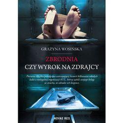 Zbrodnia czy wyrok na zdrajcy - Wysyłka od 3,99 - porównuj ceny z wysyłką, książka z kategorii Biografie