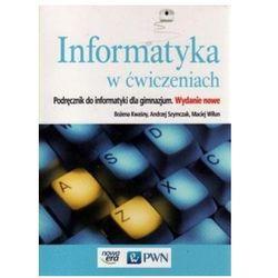 Informatyka w Ćwiczeniach. Podręcznik Wieloletni. Klasy 1-3. Gimnazjum (Bożena Kwaśny, Andrzej Szymczak, M