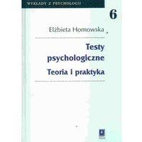 TESTY PSYCHOLOGICZNE. TEORIA I PRAKTYKA (oprawa twarda) (Książka) (2013)