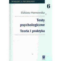 TESTY PSYCHOLOGICZNE. TEORIA I PRAKTYKA (oprawa twarda) (Książka), książka z kategorii Psychologia