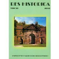 Res Historica t.30 (ilość stron 224)