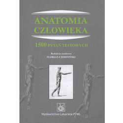 Anatomia człowieka. 1500 pytań testowych, pozycja wydana w roku: 2011