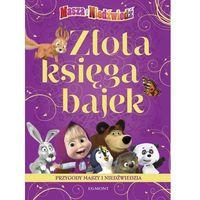 Złota księga bajek Przygody Maszy i Niedźwiedzia, oprawa kartonowa