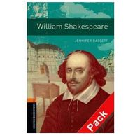 OXFORD BOOKWORMS LIBRARY New Edition 2 WILLIAM SHAKESPEARE with AUDIO CD PACK, książka z ISBN: 9780194790383