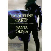 Santa Olivia, Jacqueline Carey