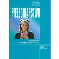 Pielęgniarstwo. Podręcznik dla studentów medycznych (2006)