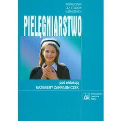 Pielęgniarstwo. Podręcznik dla studentów medycznych, rok wydania (2006)