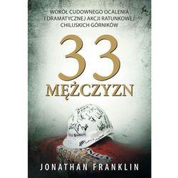 33 Mężczyzn, pozycja wydana w roku: 2011