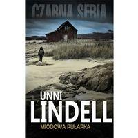 Miodowa pułapka - Unni Lindell, oprawa miękka