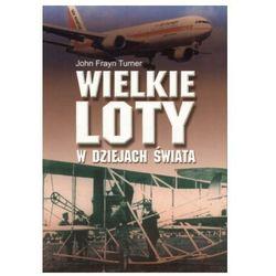 Wielkie loty w dziejach świata (ISBN 831110204X)