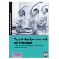 Yoga für den Sportunterricht am Gymnasium, m. CD-ROM Proßowsky, Petra (9783403233510)