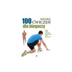 SBM Anatomia 100 Ćwiczeń Dla Biegaczy