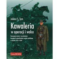 Kawaleria w operacji i walce., Historyczna