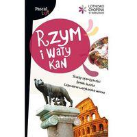 Rzym I Watykan. Pascal Lajt (9788376420158)