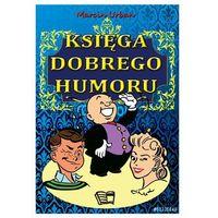 Księga Dobrego Humoru - Wysyłka od 3,99 - porównuj ceny z wysyłką, Urban Marcin