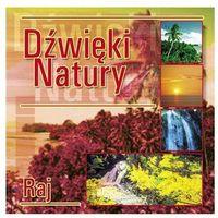 Dźwięki Natury - Raj CD z kategorii Muzyka relaksacyjna