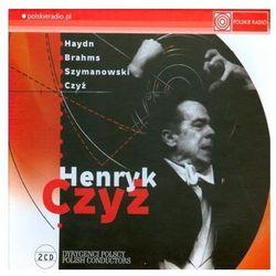 Henryk Czyż - Dyrygenci Polscy - Warner Music Poland z kategorii Muzyka klasyczna - pozostałe