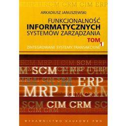 Funkcjonalność informatycznych systemów zarządzania tom 1 (Arkadiusz Januszewski)