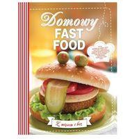Domowy fast food - Praca zbiorowa, Olesiejuk