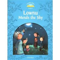 Classic Tales: Level 1: Lownu Mends the Sky (9780194238502)